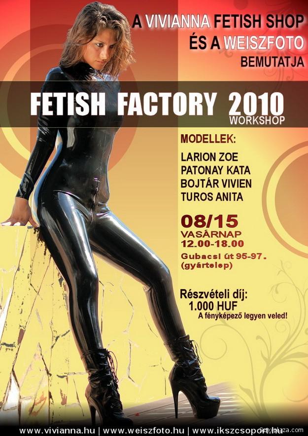 Fetish Factory Workshop